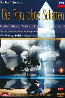 Strauss, R.: Die Frau Ohne Schatten - de Cheryl Studer, Thomas Moser, Eva Marton