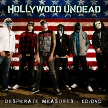 Desperate Measures: - de Hollywood Undead
