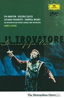 Verdi: Il Trovatore - de Metropolitan Opera Orchestra, James Levine