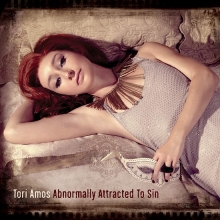 Abnormally Attracted To Sin - de Tori Amos