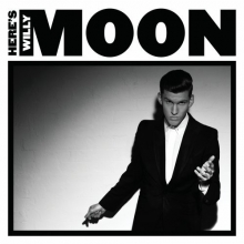 Here\'s Willy Moon - de Willy Moon
