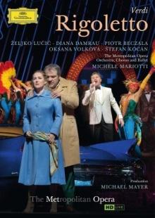 Verdi:Rigoletto - de Zeljko Lucic,Diana Damrau,Piotr Beczala