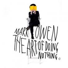 The Art of Doing Nothing - de Mark Owen