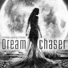 Dreamchaser - de Sarah Brightman
