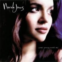Come Away With Me - de Norah Jones