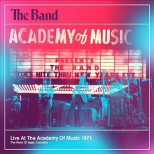 Academy of music 1971 - de The Band