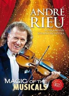 Magic of the Musicals - de Andre Rieu