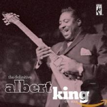 The Definitive Albert King - de Albert King