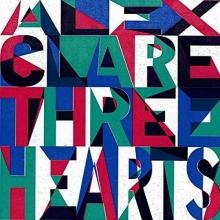 Three Hearts - de Alex Clare