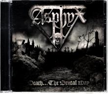 Death....the Brutal Way - de Asphyx