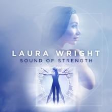 Sound of Strength - de Laura Wright