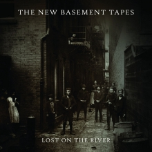 Lost on the River - de The New Basement Tapes