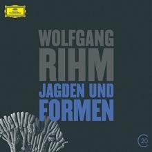 Jagden und Formen - de Wolfgang Rihm