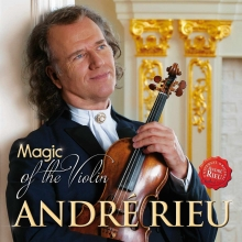 Magic of the violin - de Andre Rieu