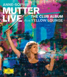 The Club Album-Live from Yellow Lounge - de Anne-Sophie Mutter