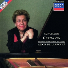 Schumann:Carnaval op.9/Fachingsschwank au Wien op.26 - de Alicia de Larrocha