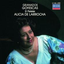 Goyescas - de Alicia de Larrocha
