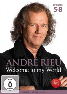 Welcome to my world-Episodes 5-8 - de Andre Rieu