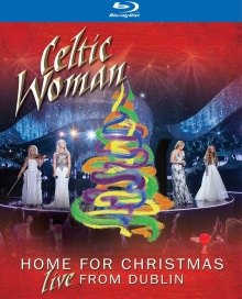 Home for Christmas:Live from Dublin - de Celtic Woman