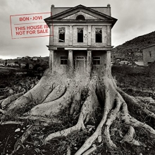 This house is not for sale-Deluxe Edition - de Bon Jovi