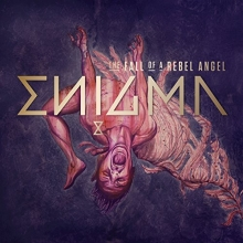 The Fall of a Rebel Angel - de Enigma