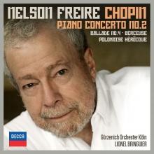 Nelson Freire:Chopin:Piano Concerto no.2 - de Nelson Freire,Gurzenich-Orchester Koln,Lionel Bringuier