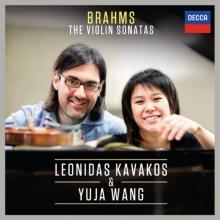 Brahms: The Violin Sonatas - de Leonidas Kavakos &  Yuja Wang