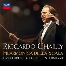 Overtures,Preludes & Intermezzi - de Riccardo Chailly/Filarmonica della Scala