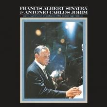 Francis Albert Sinatra & Antonio Carlos Jobim - de Frank Sinatra and Antonio Carlos Jobim