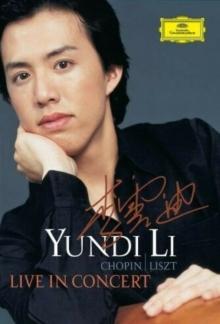 Yundi Li In Concert - de Yundi Li