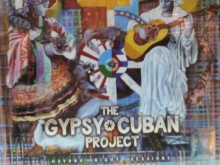 The Gypsy Cuban Project-Havana Night Sessions at Abdala Studios - de Damian Draghici
