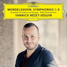 Mendelssohn:Symphonies 1-5 - de Yannick Nezet-Seguin/Chamber Orchestra of Europe/RIAS Kammerchor