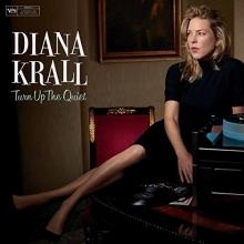 Turn Up The Quiet - de Diana Krall