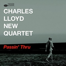 Passin\' Thru - de Charles Lloyd New Quartet