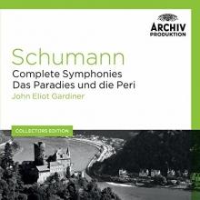 Schumann:Complete Symphonies/Das Paradies und die Peri - de John Eliot Gardiner