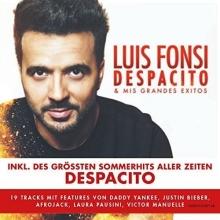 Despacito& Mis Grandes Exitos - de Luis Fonsi
