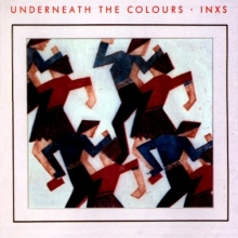 Underneath The Colours - de INXS