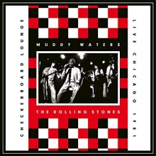 Checkerboard Lounge-Live Chicago 1981 - de Muddy Waters & The Rolling Stones