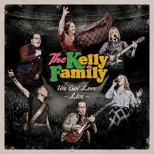 We Got Love-Live - de Kelly Family