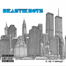 To the 5 Boroughs - de Beastie Boys