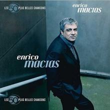 Les 50 Plus Belles Chansons - de Enrico Macias