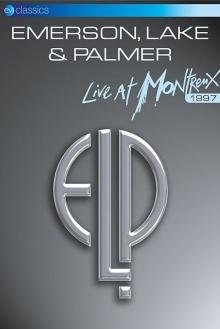 Live at Montreux 1997 - de Emerson, Lake & Palmer