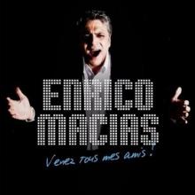 Venez Tous Mes Amis - de Enrico Macias