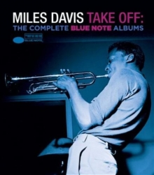 Take Off: The Complete Blue Note Albums - de Miles Davis