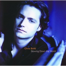 Slowing Down The World - de Chris Botti