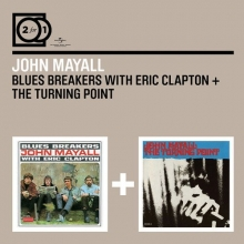 Blues Breakers with Eric Clapton+The Turning Point - de John Mayall