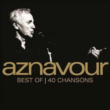 Best of 40 chansons - de Charles Aznavour