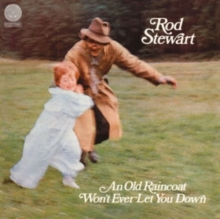 An Old Raincoat Won't Ever Let You Down - de Rod Stewart