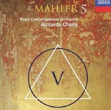 Mahler: Symphony No.5 - de Royal Concertgebouw Orchestra, Riccardo Chailly