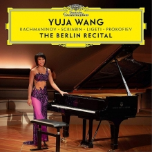 The Berlin Recital:Rachmaninov-Scriabin-Ligeti-Prokofiev - de Yuja Wang